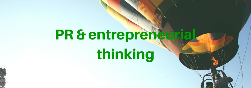 PR & entrepreneurial thinking