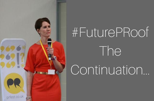#FuturePRoof #PRFest